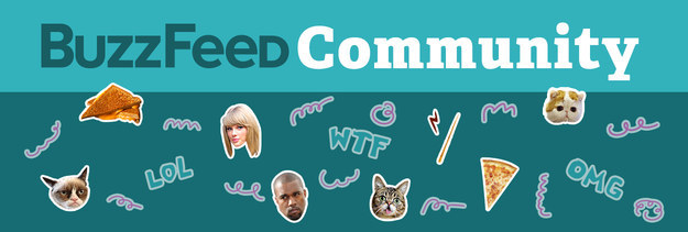 BuzzFeed Community collage with images of pizza, Taylor Swift, Kanye West, Grumpy Cat, LOL, WTF, and OMG